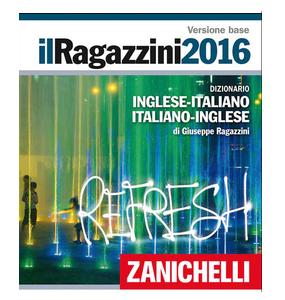 Copertina dizionario Zanichelli Il Ragazzini 2016